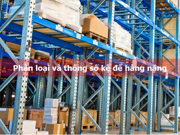 ke-hang-nang-phan-loai-va-thong-so-ky-thuat